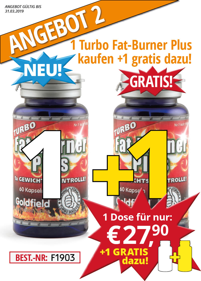 März-Angebot 2: Turbo Fat-Burner Plus NEU! 1+1 Dose gratis